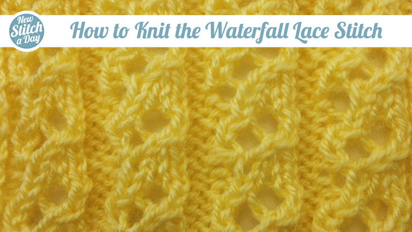 How to Knit the Waterfall Lace Stitch