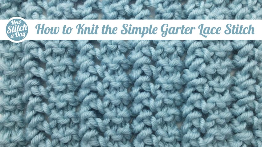 Knitting Reversible Lace Stitches : The Simple Garter Lace Stitch :: Knitting Stitch #88