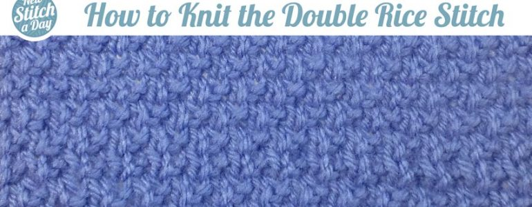 How to Knit the Double Rice Stitch