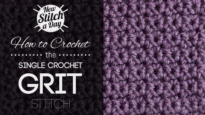 The Single Crochet Grit Stitch :: Crochet Stitch #49