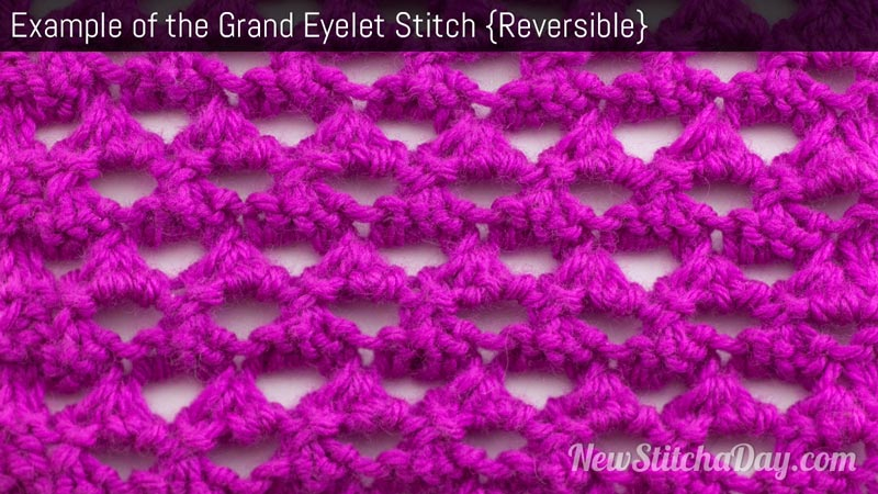 The Grand Eyelet Stitch :: Knitting Stitch #175 :: New Stitch A Day