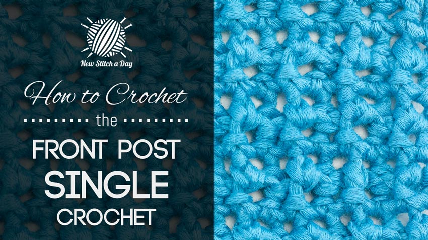 ... crochet. The front post double crochet is a raised crochet stitch on