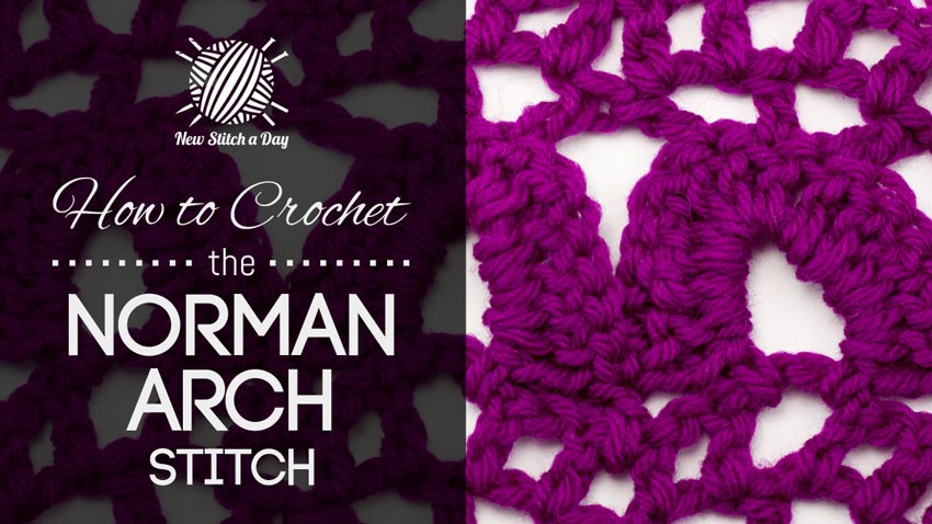 How to Crochet the Norman Arch Stitch