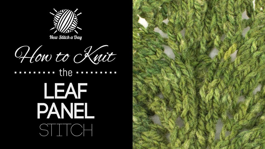 How to Knit the Leaf Panel Stitch