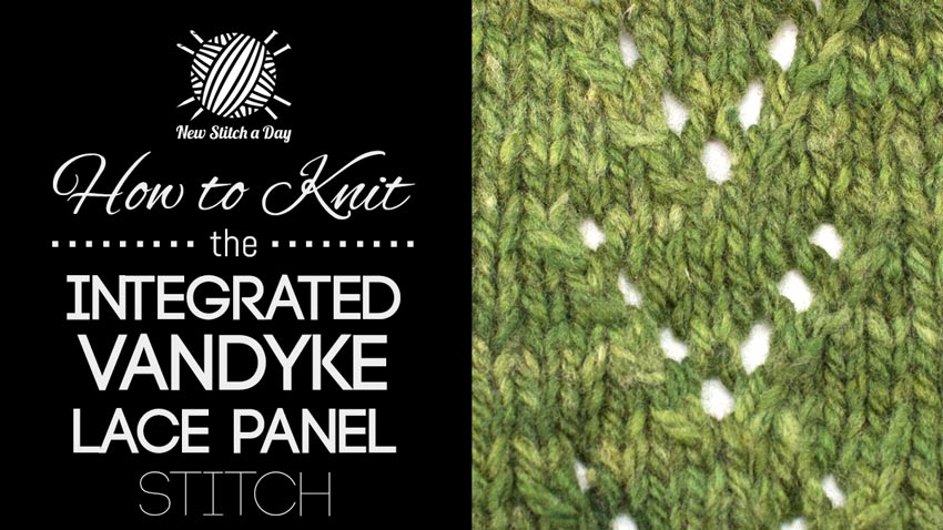 How to Knit the Integrated Vandyke Lace Panel Stitch