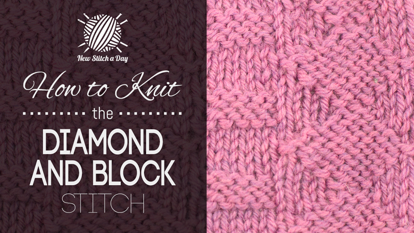 How to knit the Diamond and Block Stitch