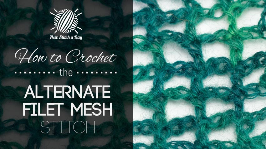 How to Crochet the Alternate Filet Mesh Stitch