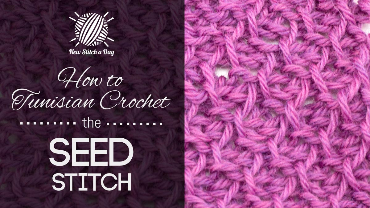 Crochet Stitches How To Videos : ... Crochet the Seed Stitch :: Tunisian Crochet Stitch #5 NEW STITCH A