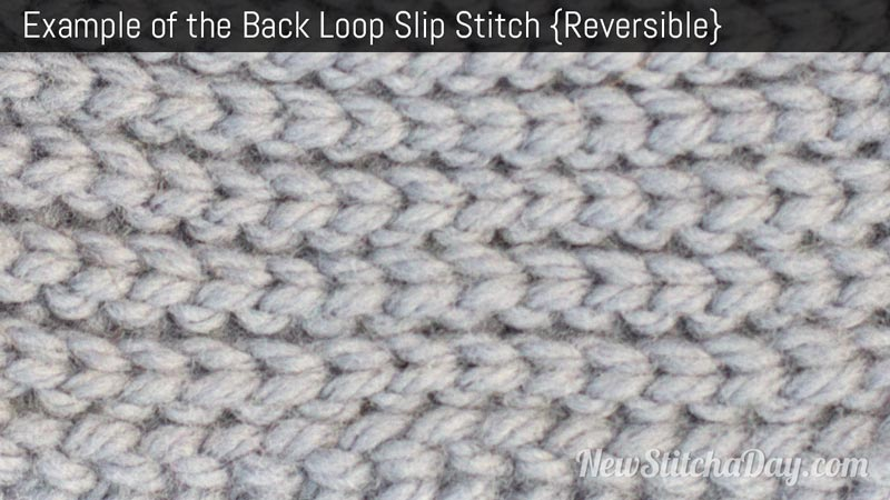 Example of the Back Loop Slip Stitch. (Reversible)