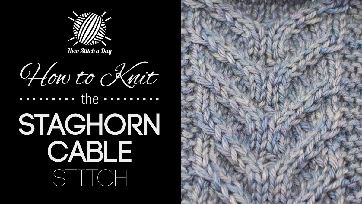 How to Knit the Staghorn Cable Stitch
