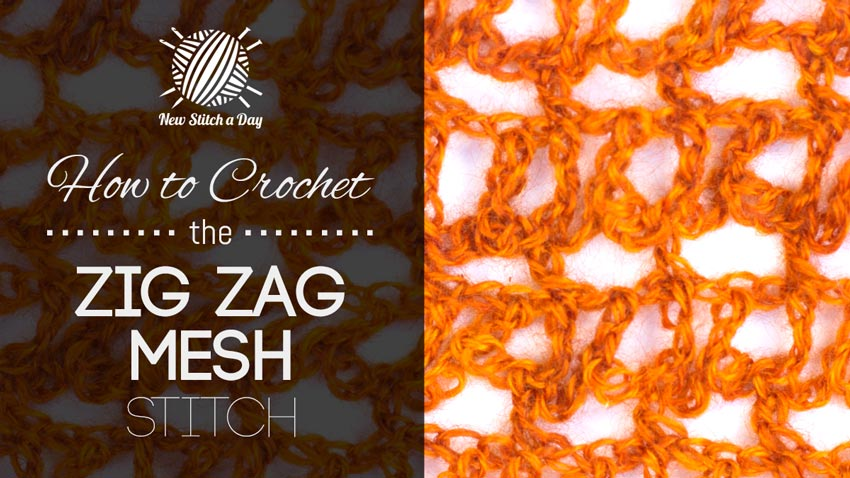How to Crochet the Zig Zag Mesh Stitch